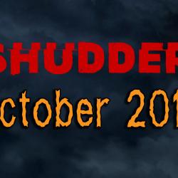 Shudder Content Update: October