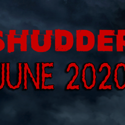 Shudder Content Guide: June