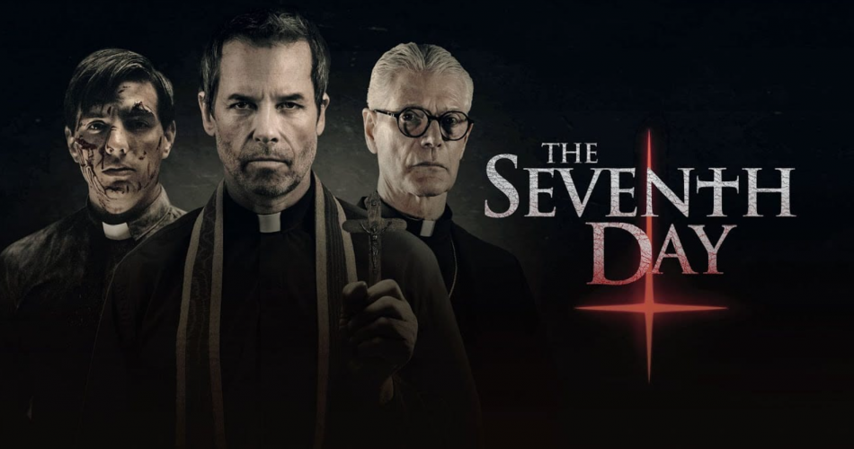 Poster for Seventh Day movie with a young beat up looking priest standing on one side of a middle age priest with an old priest standing on the other side. There is an upside down cross in red next to the title.