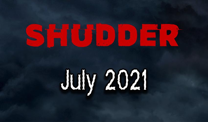 Shudder Content Guide July 2021 Banner