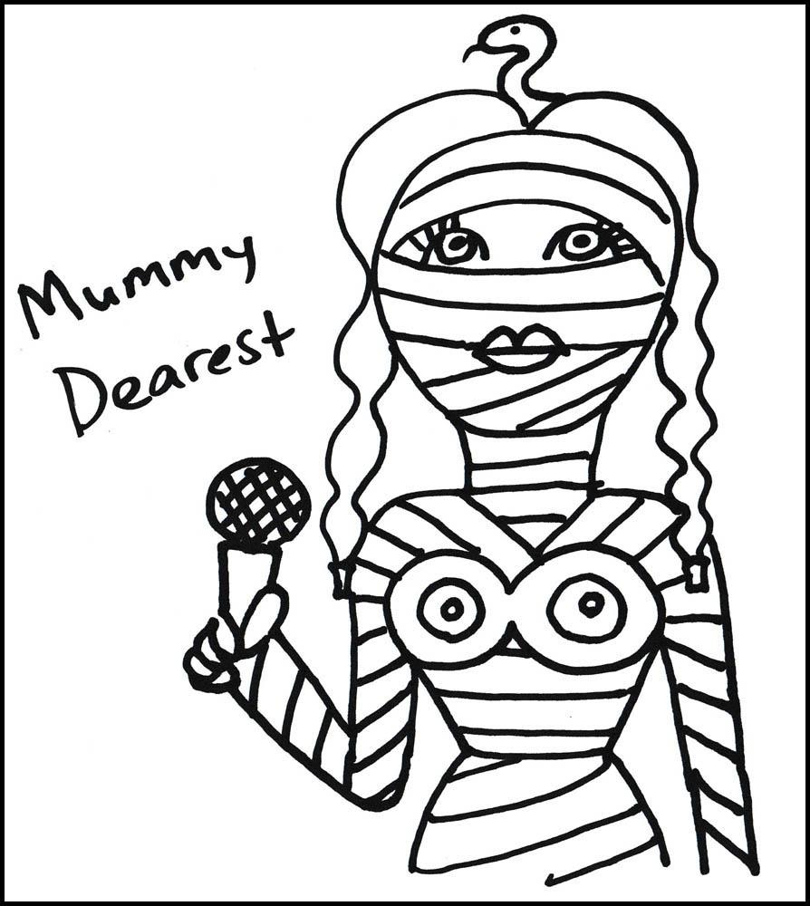 pen drawing of Mummy Dearest, Total Monster Makeover emcee
