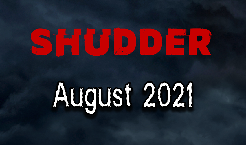 Shudder Content Guide Graphic August 2021